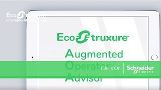 Industrial Augmented reality with EcoStruxure™ Augmented Operator Advisor