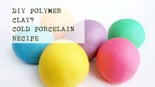 DIY Homemade Polymer Clay? Cold Porcelain Clay Recipe | PassionFruitDIY