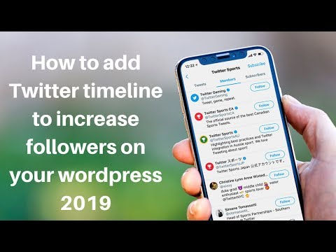 How to add Twitter timeline to increase followers on your wordpress 2019