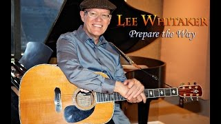 "Lee Whitaker- ""Prepare The Way"" for best CCM Performance/Song under Gospel Field"