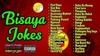 Bisaya Jokes Non Stop Compilation Volume 3