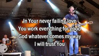 Sovereign - Chris Tomlin (Worship song with Lyrics) 2013 New Album