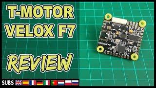 T Motor Velox F7 - Flight Controller Review