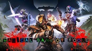 Destiny: Magical Band of Fools