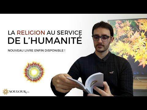 La Religion au service de l'Humanité - Nouveau livre disponible !