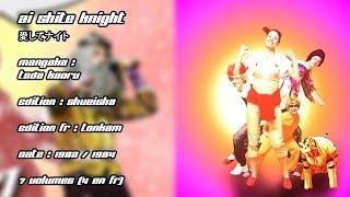 vidéo Raconte-moi un manga 27 - Aishite Knight