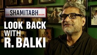 Look Back With  R. Balki