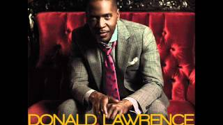 Donald Lawrence - The Gift (AUDIO ONLY)