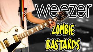 Weezer   Zombie Bastards Guitar Cover