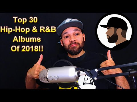 Top 30 Albums of 2018! (Hip-Hop and R&B)