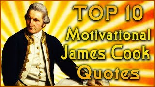 Top 10 James Cook Quotes |  Explorer Quotes | Inspirational quotes
