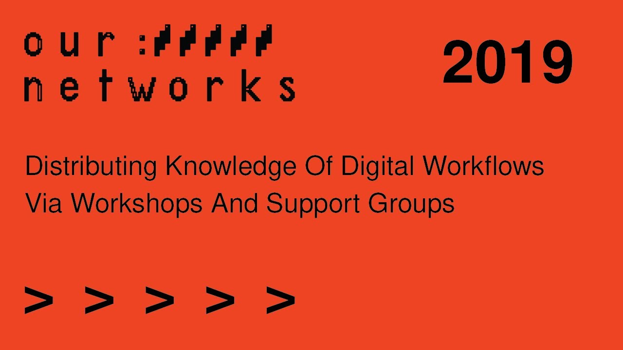 Video thumbnail for Distributing knowledge of digital workflows via workshops and support groups