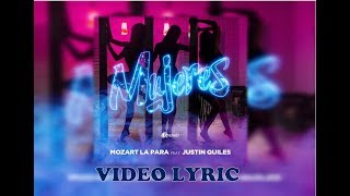 Mozart La Para Ft. J Quiles - Mujeres (Letras / Video Lyric)