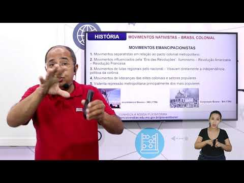 Aula 10 | Movimentos nativistas e emancipacionistas no Brasil Colônia - Parte 02 de 03 - História