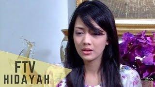 FTV Hidayah 87 - Istri Teraniaya