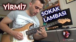 Yirmi7 - Sokak Lambası Gitar Dersi (İntro ve Verse Arpeji) #yirmi7 #sokaklambası
