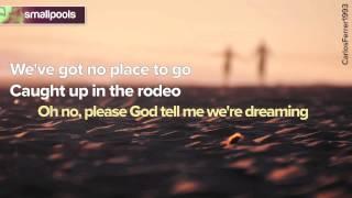 Smallpools - Dreaming LYRICS