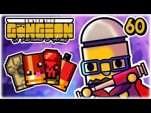 Actually Insanely OP Run | Part 60 | Let's Play: Enter the Gungeon: Farewell to Arms | PC Gameplay