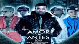 Amor De Antes (Remix) - Amaro Ft. Plan B, Ñengo Flow y Jory (Con Letra) ★REGGAETON 2013★