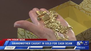 Grandmother caught in gold for cash scam