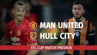 Manchester United V Hull City  EFL Cup SemiFinal Match Preview