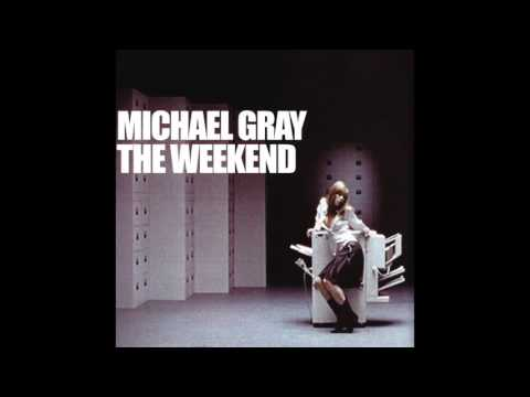 Michael Gray - The Weekend (Original 12