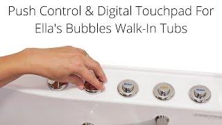 Push Control & Digital Touchpad For Ella Walk-In Tubs Video