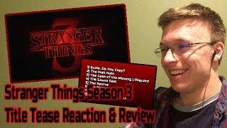 Stranger Things Season 3 Title Tease - REACTION & REVIEW