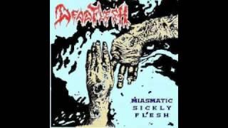 Deadflesh - Miasmatic Sickly Flesh (1994)
