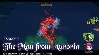 ★ ArcheAge ★ - Part 4: Dream Ring - The Man From Auroria 2 (Prince Riesig The Accursed)