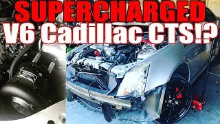 Installing a supercharger on a V6 Caddy!? Cadillac CTS gets some much needed power.