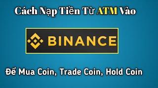 BINANCE - Hướng Dẫn Mua USDT Bằng VNĐ | Mua Coin Bất Kỳ Bằng USDT | Giao Dịch P2P Binance | TÚ MMO