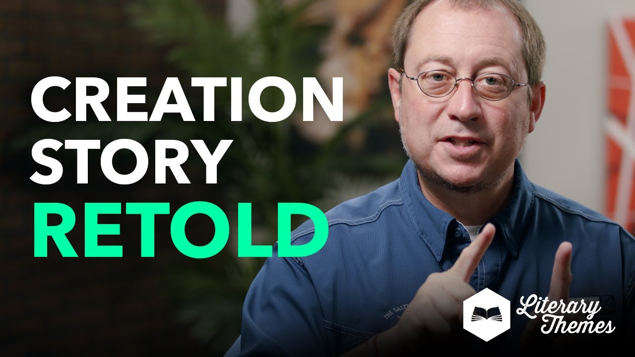 The Hidden Theme of The Creation Story