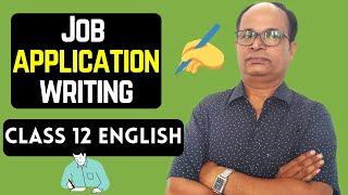 JOB APPLICATION  WRITING - Class 12 English Writing Skills