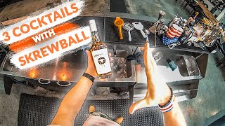 3 COCKTAILS WITH SKREWBALL WHISKEY
