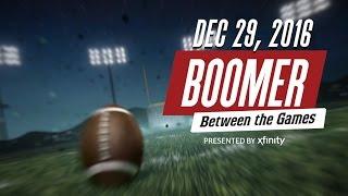 Boomer: Between the Games Week 17