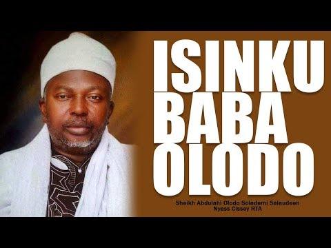 ISINKU BABA OLODO PART 1 - Sheikh Abdullah Solademi Solahudeen Olodo RTA