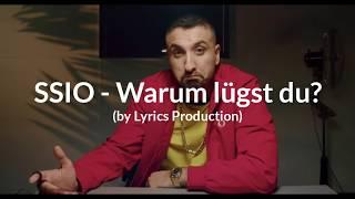 SSIO   Warum Lügst Du (lyrics)