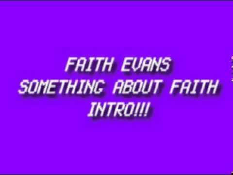 Faith Evans- Something About Faith Intro!!!...
