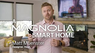 How smart is a Magnolia smart home?