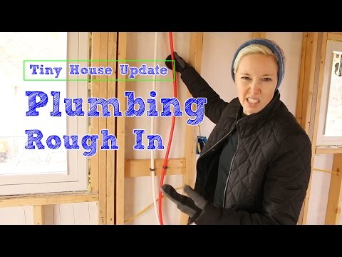 DIY Tiny House Update: Plumbing Rough In