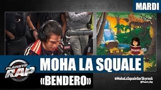 """Planète Rap   Moha La Squale """"Bendero"""" #Mardi"""