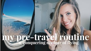 Travel Prep Vlog | My Travel Routine & Conquering My Fear of Flying | Day in the Life