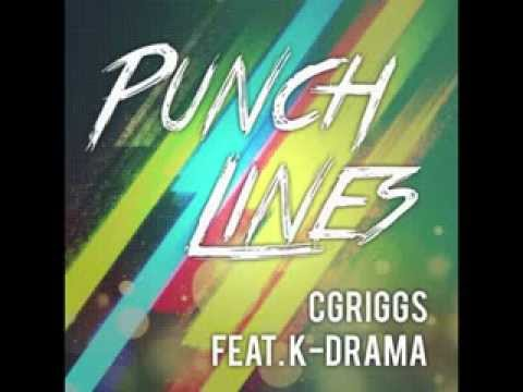 Punch Lines (feat. K-Drama) - Cgriggs (Radio Mix/DJ Version)