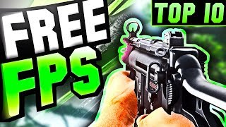 TOP 10 Free PC FPS GAMES (2018) NEW!!
