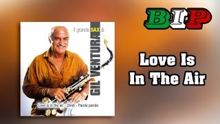 Gil Ventura - Love Is In The Air