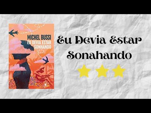 Resenha #54 - Eu Devia Estar Sonhando de Michel Bussi