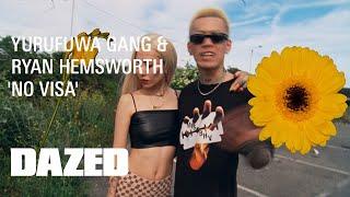 Yurufuwa Gang & Ryan Hemsworth 'No Visa'