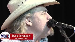 Doug Supernaw - The Company I Keep - 2017 Texas Country Music Award Performance