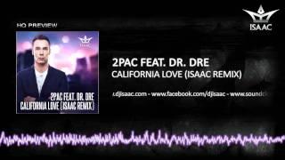 2Pac Feat. Dr. Dre   California Love (Isaac Remix)